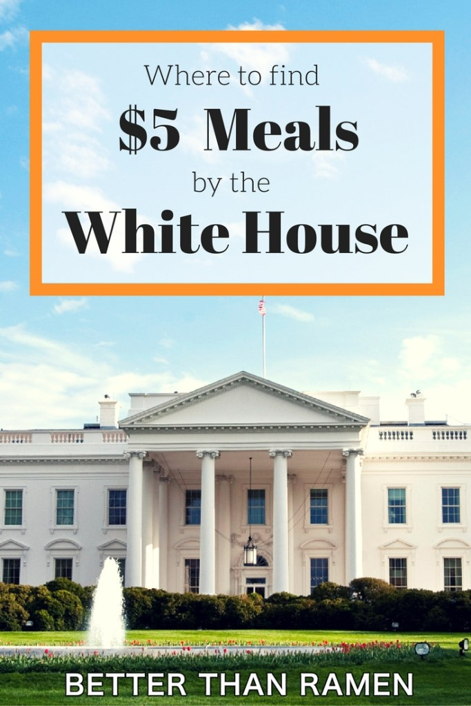 5 dollar meals white house