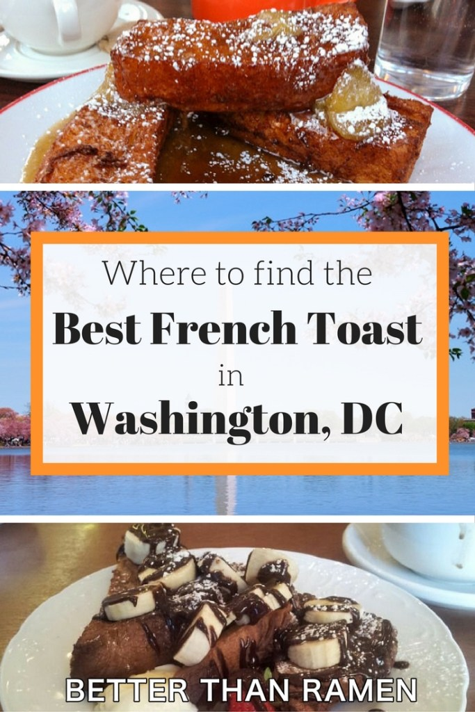best french toast in washington dc