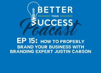 How to Properly Brand Your Business with Branding Expert Justin Carson