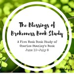 THE BLESSINGS OF BROKENNESS (5)