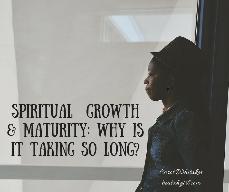 spiritual-maturity-why-is-it-taking-so-long