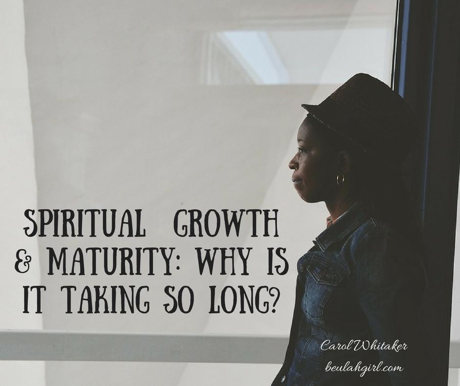 spiritual-maturity-why-is-it-taking-so-long