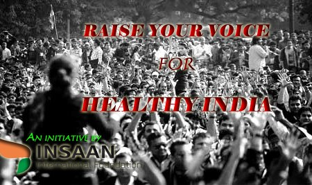 Raise voice for Healthy India