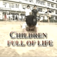 【教育】海外で話題の日本の教育ドキュメンタリー ~ Children full of Life ~  A award-winning documentary of education in Japan