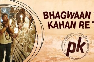 pk song bhagwan hai kahan re tu lyrics