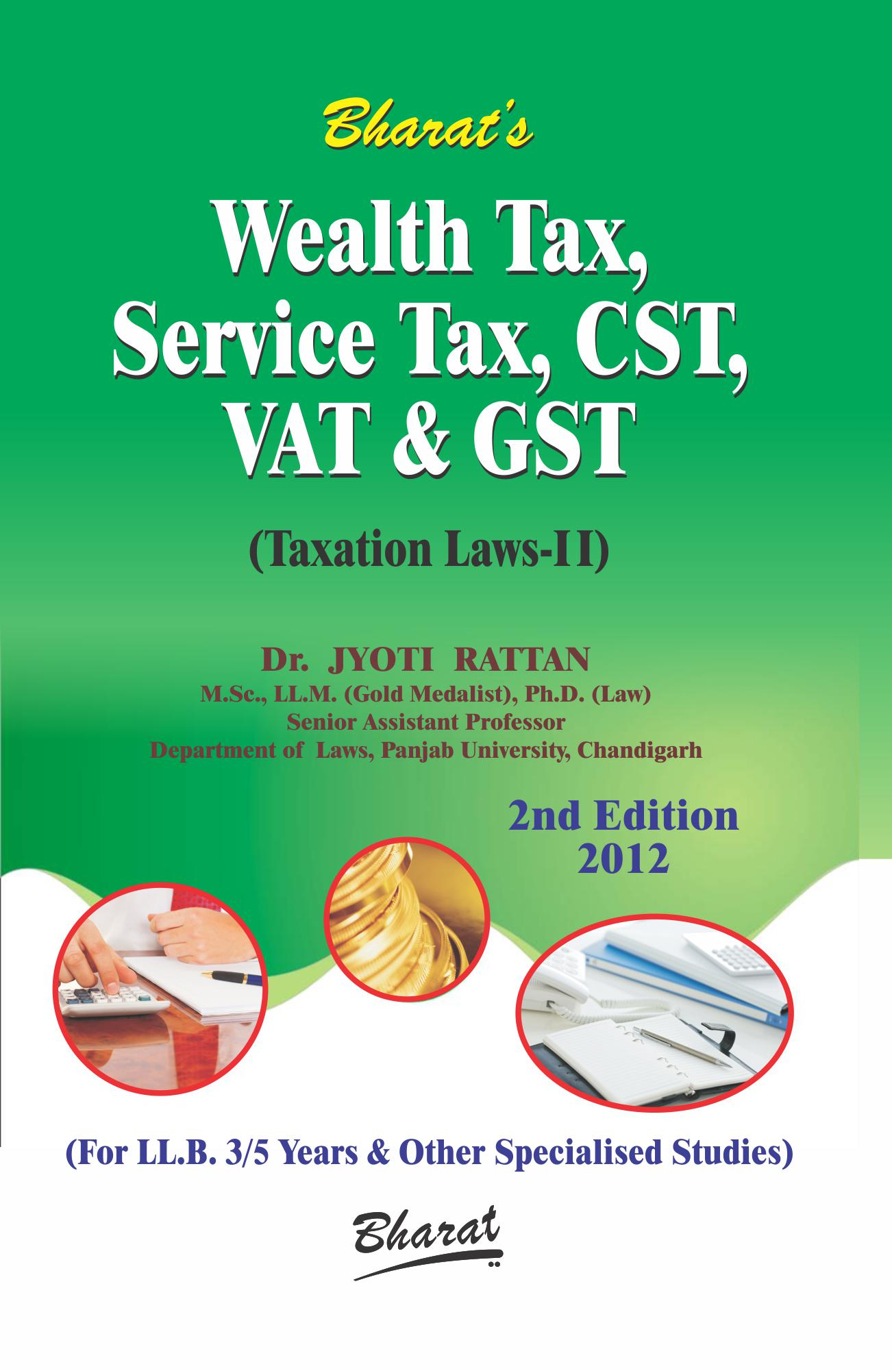 Rattan Jyoti Buy Wealth Tax Service Tax Cst Vat Gst Taxation Laws Ii By