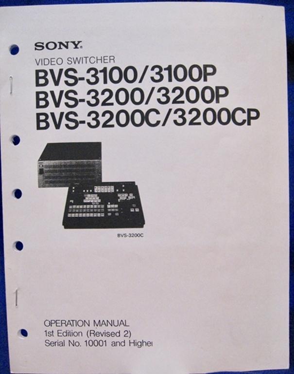 Bibb Technical Services Sony BVS-3100 Operation Manual,1st Ed Rev 2