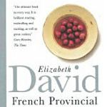 Elizabeth David's French Provincial Cooking