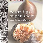 Roast Figs, Sugar Snow by Diana Henry ****