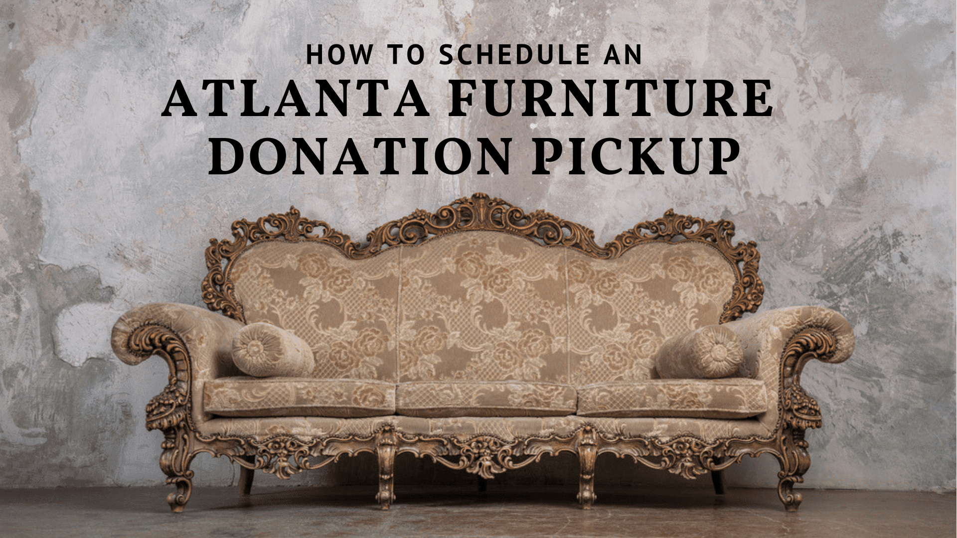 Donate Furniture Near Me Pick Up How To Schedule An Atlanta Furniture Donation Pickup Big League