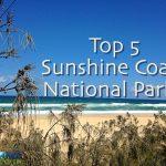 Top5 Sunshine Coast National Parks