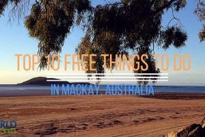 Top 10 Free Things to Do in Mackay, Australia