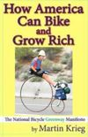"Chapter Six - Loneliest Hwy excerpt from  ""How America Can Bike and Grow Rich, the National Bicycle Greenway in Action"""