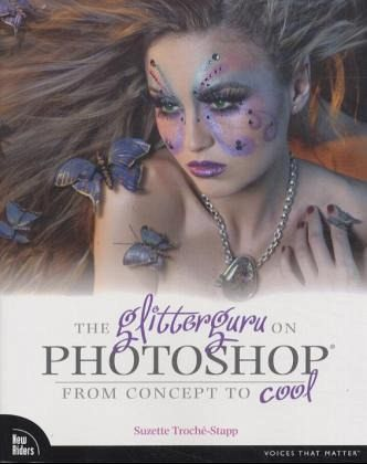 the glitterguru on photoshop from concept to cool suzette troche stapp