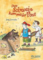 Das Schwein Kam Mit Der Post Von J Rg Juretzka Taschenbuch
