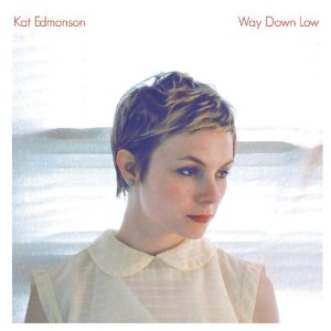 The next Billie Holiday? Kat Edmonson: Way Down Low