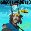 Pura Vida Conspiricy - Gogo Bordello