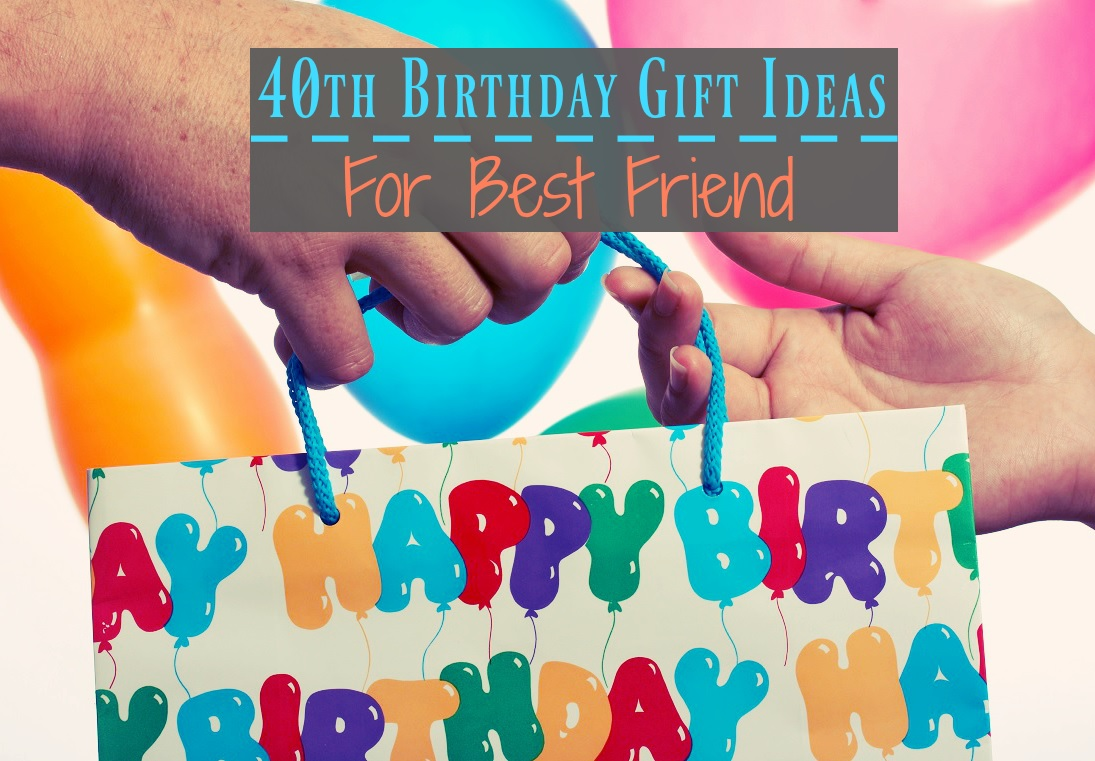 40th Birthday Gift Ideas For Best Friend Monster SaveEnlarge