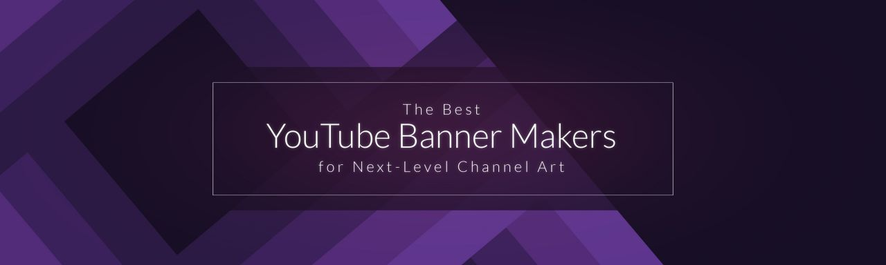 The Best YouTube Banner Makers For Next-level Channel Art Biteable