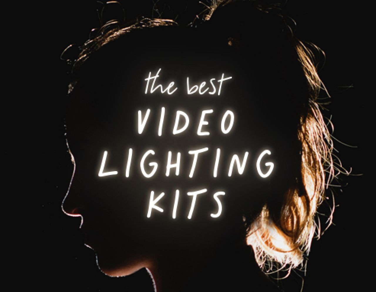 The Best Video Lighting Kits To Make Your Videos Look Pro Biteable