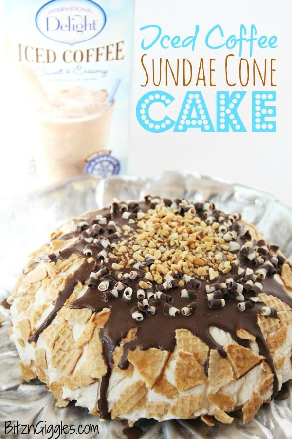 Iced Coffee Sundae Cone Cake - Bitz & Giggles