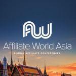 Affiliate World Asia (AWA): Konferensi Affiliate Dunia Pertama Yang Berjalan Sangat Sukses