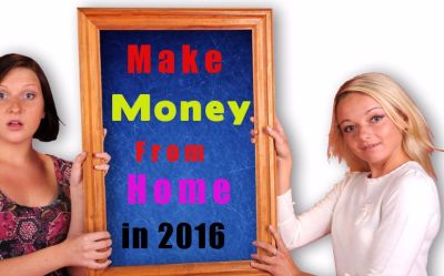 10 Best Ways to Make Money from Home In 2016
