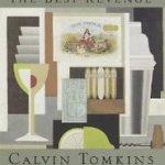 『優雅な生活が最高の復讐である』カルヴィン・トムキンズ