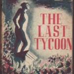 『ラスト・タイクーン』 フィッツジェラルド 何かを求めて手に入らない姿が作者と重なる