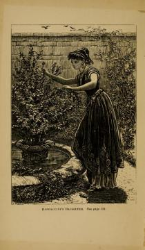 ラパチーニの娘 Rappaccini's Daughter. Illustration from 1871 ed. of Mosses.