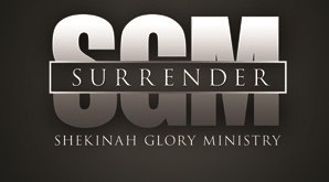 Shekinah Glory Ministry - Surrender