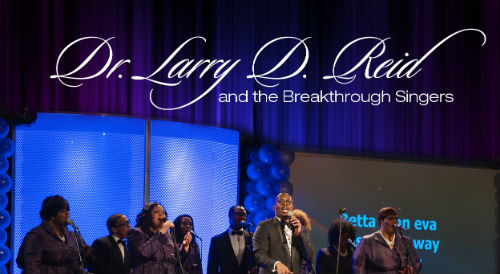 Dr Larry D Reid & The Breakthrough Singers – Work Me Over