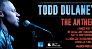 Todd Dulaney - The Anthem