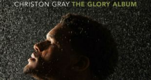 Christon Gray - The Glory Album