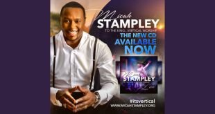 The Anticipated Worship Album TO THE KING...VERTICAL WORSHIP from MICAH STAMPLEY Available Now !!!