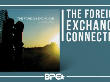The Foreign Exchange - Conneccted
