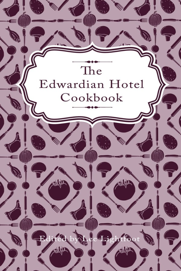 Edwardian_Hotel_Cookbook_Front_Coverflat
