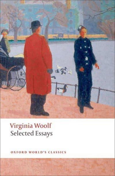 Selected Essays  Virginia Woolf,  9780199556069  Blackwell\u0027s