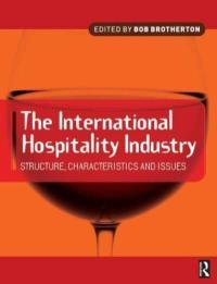 The International Hospitality Industry : Bob Brotherton ...