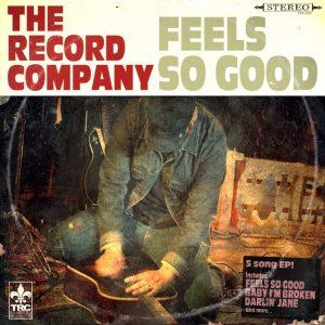 the-record-company-feels-so-good