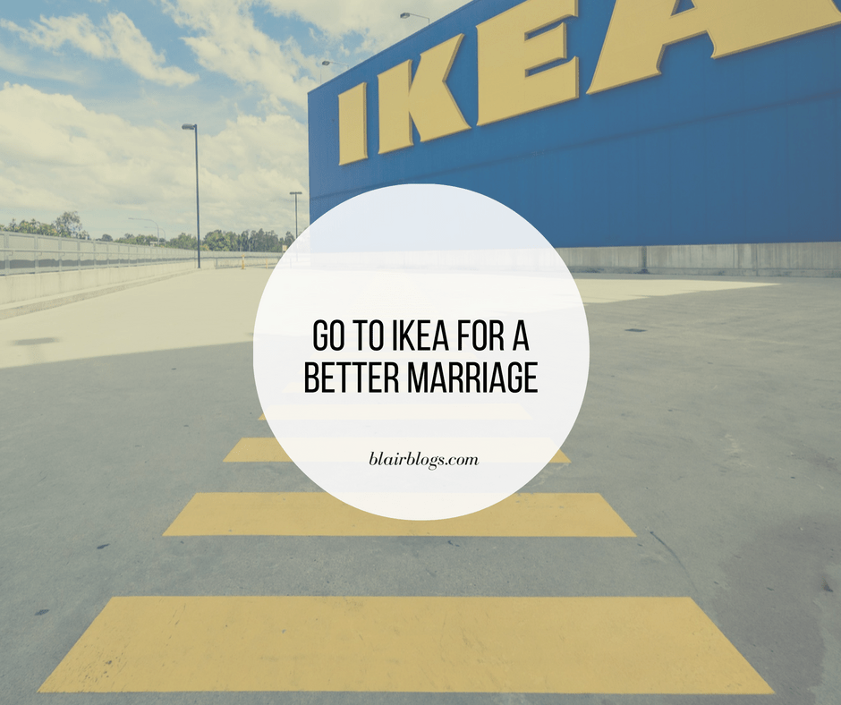 Go to Ikea for a Better Marriage