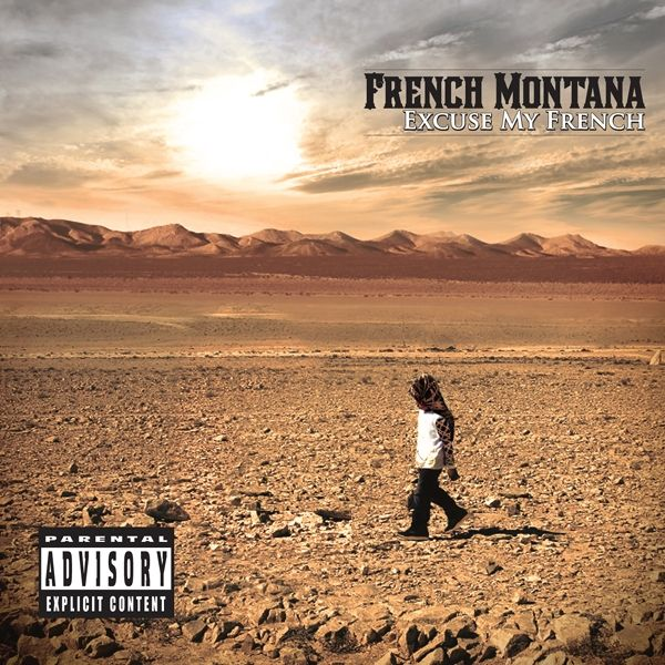 French_Montana_-_Excuse_My_French_Deluxe_Edition.jpg