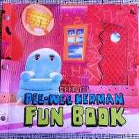 Official Pee-wee Herman Fun Book, an 'old school interactive, wild ride through Pee-wee's life'
