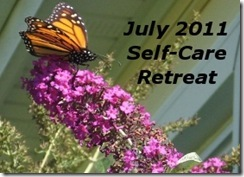 July 2011 Self-Care Retreat