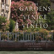 the gardens of venice and the veneto