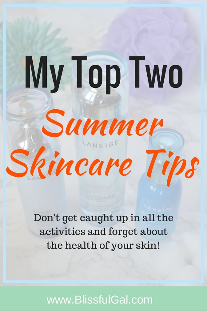 Two Summer Skincare Tips I Live By- In the summer, it can be so easy to get caught up in all the action and forget about keeping your skin healthy. I am making it easy on you and sharing the top two skincare tips I never go without in the summertime!