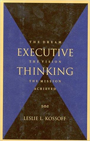 Executive Thinking Summary - Leslie L Kossoff PDF  Audiobook - executive summaries books