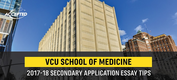 Virginia Commonwealth University Med School Secondary Application Tips - med school essay