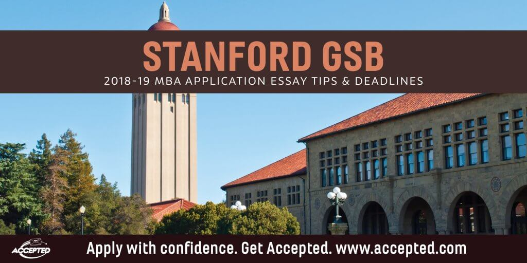 Stanford MBA Application Essay Tips  Deadlines Accepted