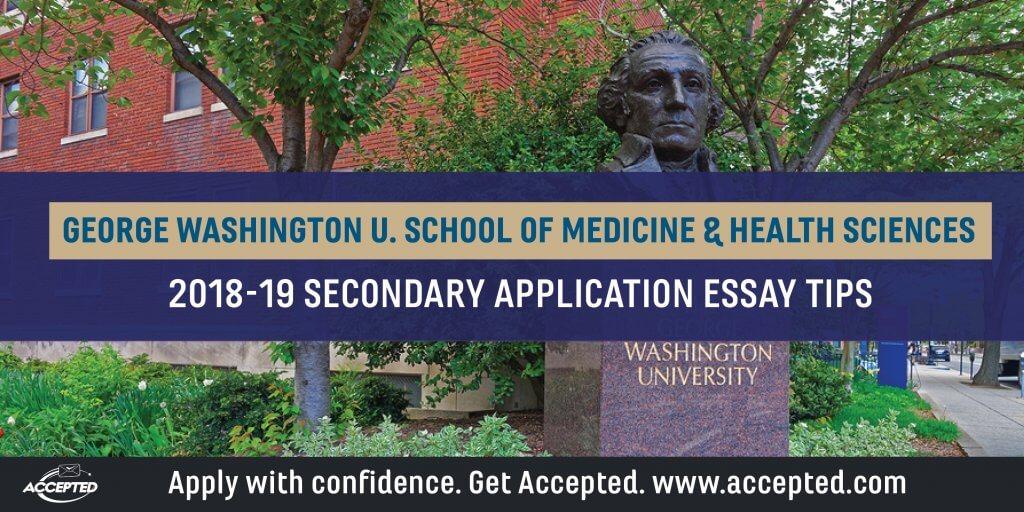 George Washington Medical School Secondary Application Essay Tips